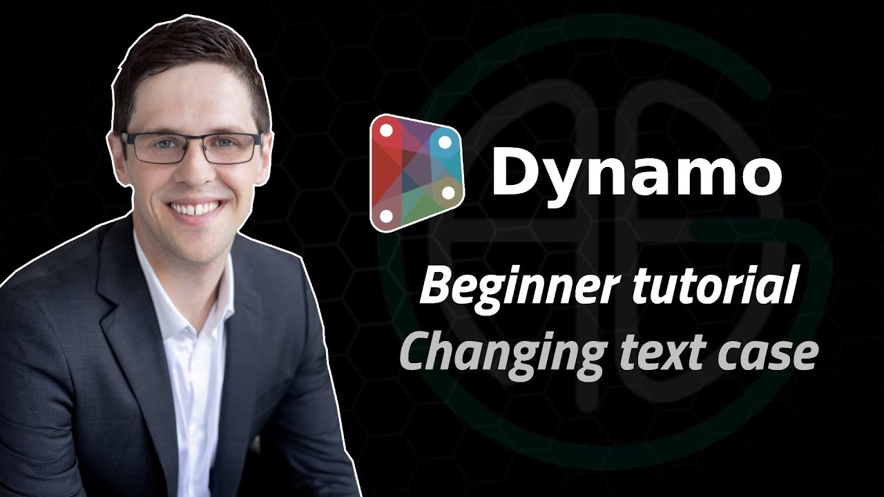 Dynamo/Revit tutorial for beginners: Changing text case