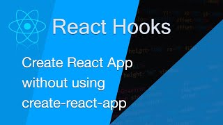 Getting started with React App without using create-react-app