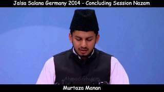 Murtaza Mannan - Jalsa Salana Germany 2014 - Concluding Session Nazam - Hume Us Yaar Se Taqwa