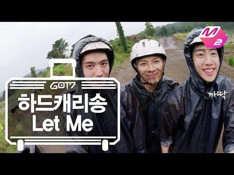 [GOT7의 하드캐리]  하드캐리송 'Let Me' | Ep.7-7(SUB)