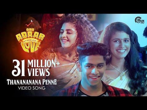 Oru Adaar Love  Thanananana Penne Song  Priya Varrier, Roshan,Noorin Shereef Shaan Rahman  Omar Lulu