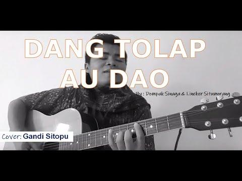 Lagu Batak - Dang Tolap Au Dao- Dompak Sinaga Feat Lineker Situmorang (Cover Gandi Sitopu)
