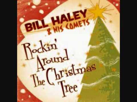 Christmas Tree Bill.Rockin Around The Christmas Tree Bill Haley And His Comets Wmv