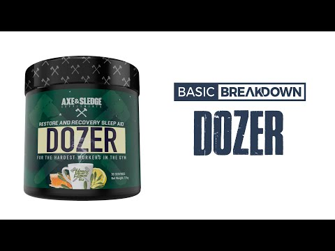 Axe & Sledge Dozer Sleep Formula Supplement Review | Basic Breakdown