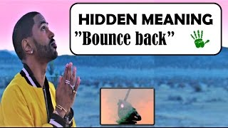 Bounce Back | Hidden meaning  explained | Big Sean