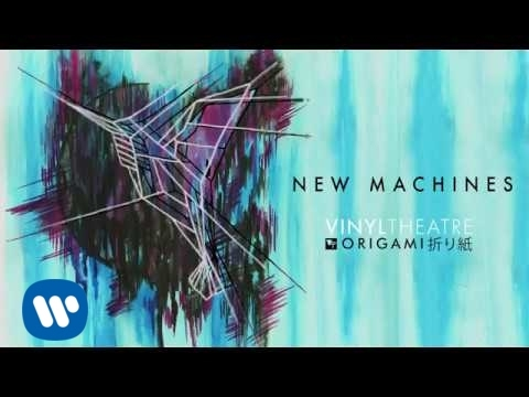 Vinyl Theatre: New Machines