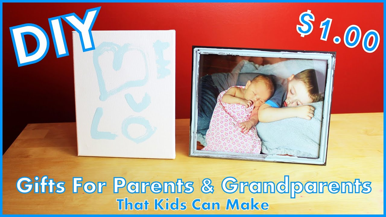 DIY Gifts For Parents & Grandparents That Kids Can Make | Christmas ...
