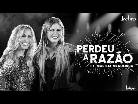 Joelma - Perdeu a Razão feat Marília Mendonça