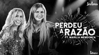 Joelma - Perdeu a Razão feat. Marília Mendonça