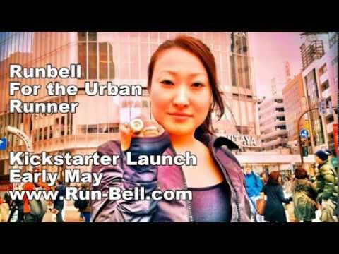 Runbell for the Urban Runner - May Kickstarter Launch