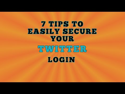 Twitter Login - 7 Tips To Easily Secure Your Twiter Account