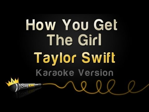 Taylor Swift  How You Get The Girl Karaoke Version