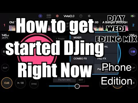 how-to-start-djing-right-now-with-a-phone-(djay,-wedj,-edjing-mix)