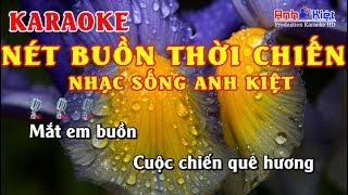 Karaoke | Nét Buồn Thời Chiến | Tone Nam |