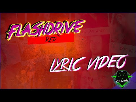 FLASHDRIVE SONG - Red (Lyric Video) | DAGames