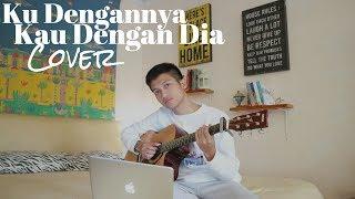 Gambar cover KU DENGANNYA KAU DENGAN DIA - AFGAN ( COVER BY ALDHI )   FULL VERSION