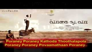 Vaagai Sooda Vaa   Poraney Karaoke Songs