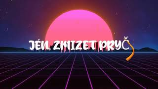 Jan ZIMMER - ZMIZET PRYČ (Lyric Video)