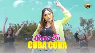 Dara Fu - Coba Coba (Official Music Video)