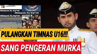 PANGERAN MALAYSIA MURK4 D1H1NA SUPORTER INDONESIA;TIMNAS MALAYSIA PULANGKAN SAJA;AFF U16;TIMNAS U16;