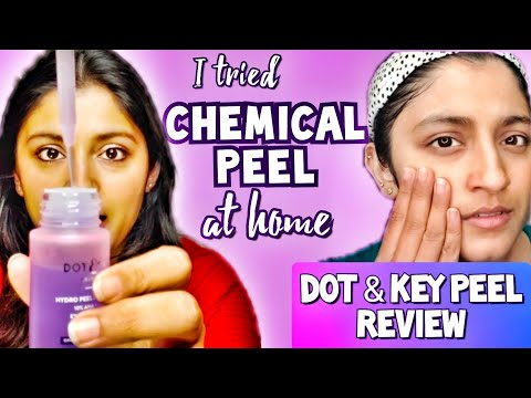 I tried DOT & KEY PEEL EXFOLIATING SERUM Review | Affordable CHEMICAL PEEL AT-HOME Review