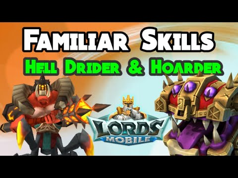 Lords Mobile - Familiar Skills - Hell Drider & Hoarder