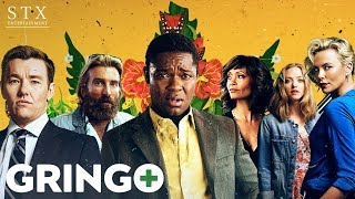 Gringo - Official Trailer - In Cinemas March 9