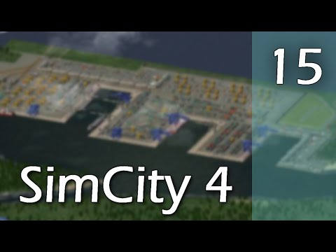 SimCity 4 - Part 15 - Container Port