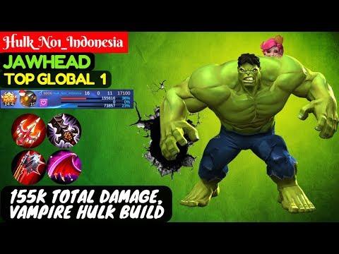 155K Total Damage, Vampire Hulk Build [Top Global 1 JawHead] | Hulk_No1_Indonesia JawHead