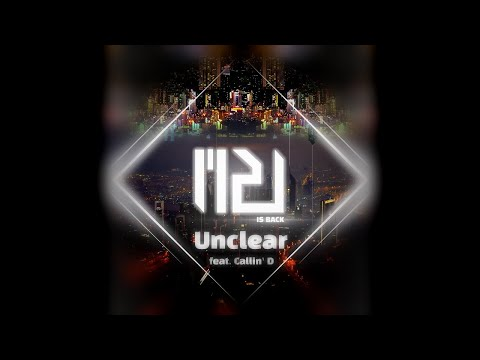 M2U - Unclear (feat. Callin' D)