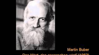 Martin Buber - Das Wort, das gesprochen wird (Audio) Vortrag des Philosophen Martin Buber (1878-1965) aus dem Jahr 1962. Darin widmet sich Buber dem Gesprch als .Matrix. des Denkens.