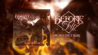 "Before You Fall - ""Dying Breed"" (feat. JT Tollas of Famous Last Words) w/ Download! - BVTV HD"