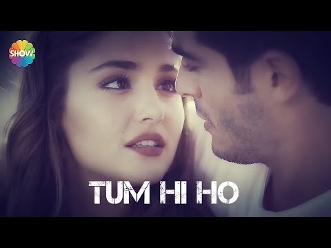 TUM HI HO || REMAKE || HAYAT AND MURAT