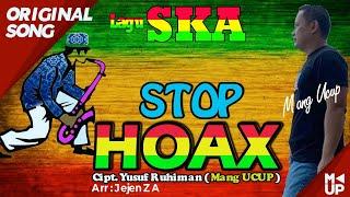 Download Lagu Baru SKA STOP HOAX - Mang UCUP ( Music Official ) SKA Original