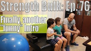 """Finally, another """"funny"""" Intro   Squat Workout   Vlog   Strength Bulk Ep. 76"""