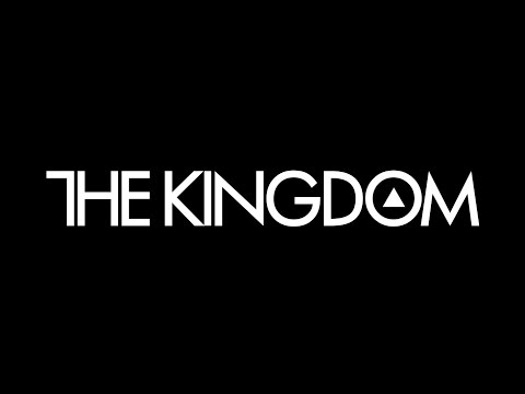 The Kingdom -Your Love is Forever