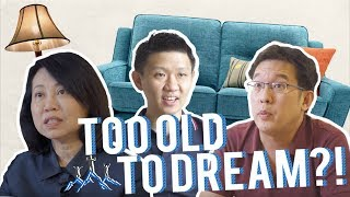 How Old is Too Old to Dream?