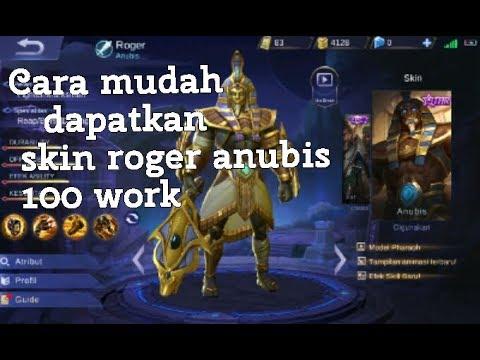 Cara mendapat kan skin roger anubis 100 work mobile legend*codashop*100