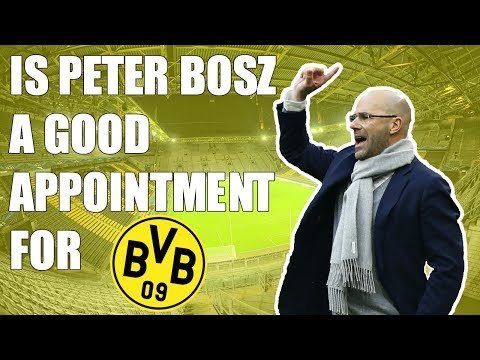 Is Peter Bosz a Good Appointment for Borussia Dortmund?