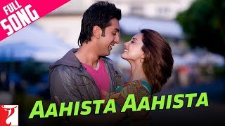 Aahista Aahista – Song – Bachna Ae Haseeno