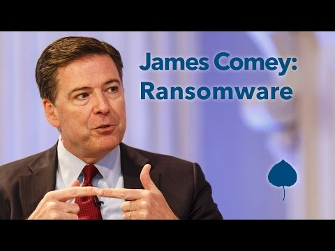 Ransomware Tips from James Comey