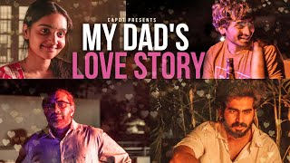 My Dad's love story (With ENGLISH subtitles) | CAPDT