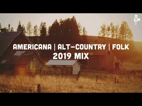 Americana | Alt-Country | Folk - 2019 Mix