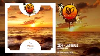Zeni - Latibule (Original Mix) [SUNMEL015] OUT NOW!