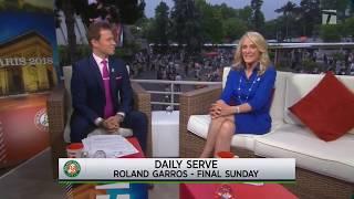 Roland Garros Daily Serve - Day 15 - Rafael Nadal Wins 2018 Roland Garros
