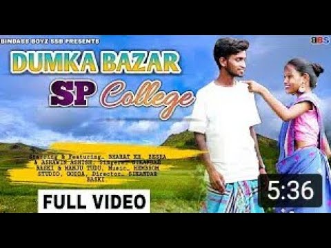 Download DUMKA BAZAR SP COLLEGE    FULL VIDEO    NEW SANTHALI VIDEO 2020   360p Laila muni official