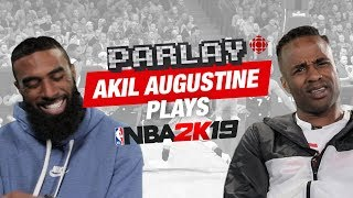 NBA TV Akil Augustine plays NBA 2K19 and talks Toronto Raptors | Parlay