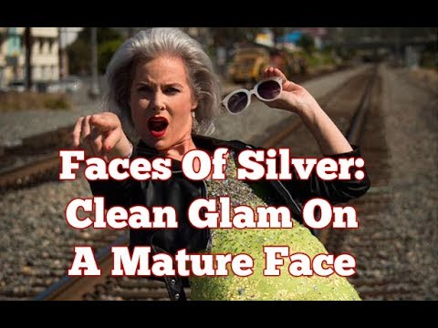 Faces of Silver: Clean Glam On A Mature Face
