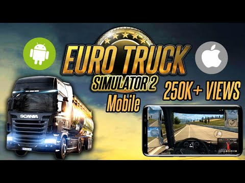 Euro Truck Simulator 2 Mobile - Download ETS2 Android (Android & IOS)