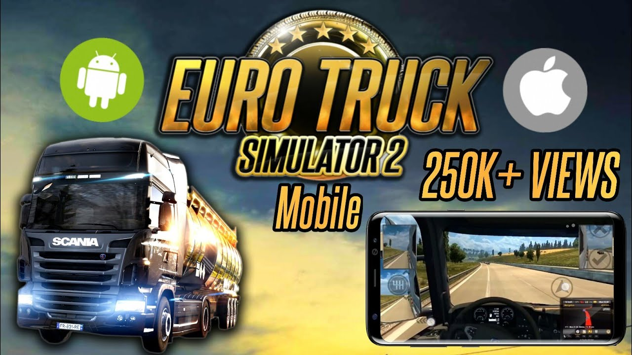 Euro Truck Simulator 2 Android Download Ets 2 Mobile Apk Android
